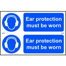 Ear protection must be worn - PVC (300 x 200mm)