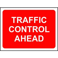 1050 x 750mm Temporary Sign - Traffic Control Ahead