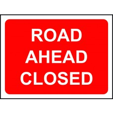 1050 x 750mm Temporary Sign - Road Ahead Closed