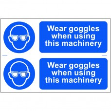 Wear goggles when using this machinery - PVC (300 x 200mm)