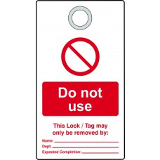 Lockout Tag with eyelet - Do not use (Double Sided, Pack10 Tags)