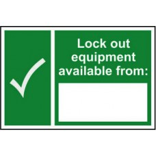 Lock out equipment available from: - RPVC (300 x 200mm)
