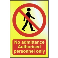 No admittance Authorised personnel only - POL (100 x 150mm)