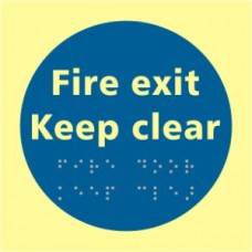 Fire exit Keep clear - TaktylePh (150 x 150mm)