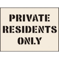 Private Residents Only Stencil - 300 x 400mm