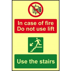 In case of fire Do not use lift Use the stairs - PHS (200 x 300mm)