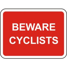 600 x 450mm Dibond 'BEWARE CYCLISTS' Road Sign (with channel)
