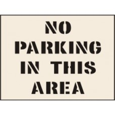 No Parking In This Area Stencil (600 x 800mm)