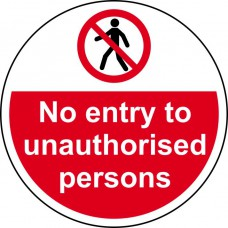 400mm dia. No entry to unauthorised persons Floor Graphic