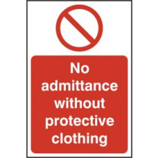 No admittance without protective clothing - RPVC (200 x 300mm)