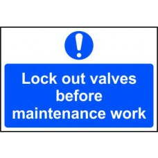 Lock out valves before maintenance work - RPVC (300 x 200mm)