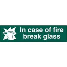 In case of fire break glass - PVC (200 x 50mm)