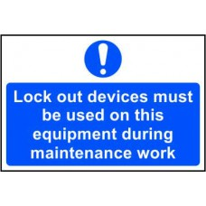 Lock out devices must be used on this equipment… - RPVC (300 x 200mm)