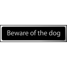 Beware of the dog - CHR (200 x 50mm)