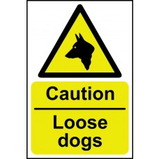 Caution Loose dogs - RPVC (400 x 600mm)