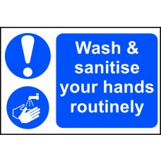 Wash & sanitise your hands routinely - PVC (300 x 200mm)