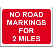 1050 x 750mm  Temporary Sign & Frame - No road markings for 2 miles