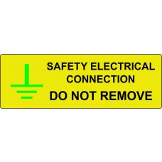 Safety Electrical Connection Do Not Remove - Pack of 25 SAV (75 x 25mm)