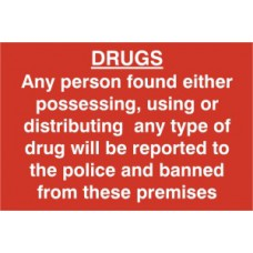 DRUGS Any person found either possessing, using or distributing… - PVC (300 x 200mm)