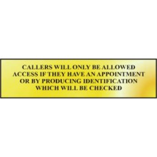 Callers will only be allowed access if… - POL (200 x 50mm)