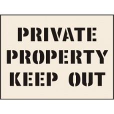 Private Property Keep Out Stencil (300 x 400mm)