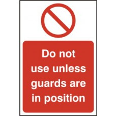 Do not use unless guards are in position - SAV (200 x 300mm)