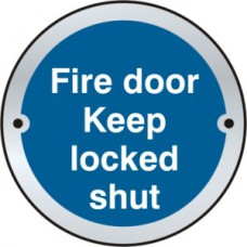 Fire door Keep locked shut door disc - SAA (75mm dia.)