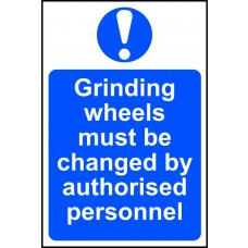 Grinding wheels must be changed by authorised personnel - PVC (200 x 300mm)
