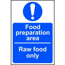 Food preparation area Raw food only - SAV (100 x 150mm)