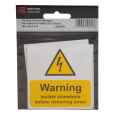 Warning Isolate Elsewhere - Pack of 5 PVC (75 x 75mm)