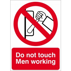 Do not touch men working - RPVC (125 x 175mm)