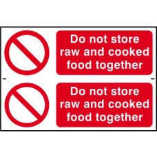 Do not store raw and cooked foods together - PVC (300 x 200mm)