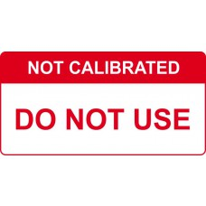Not Calibrated Do not use - Labels (50 x 25mm Roll of 500)
