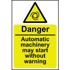 Danger Automatic machinery may start - RPVC (200 x 300mm)
