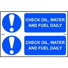 Check oil, water and fuel daily - PVC (300 x 200mm)