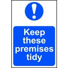 Keep these premises tidy - PVC (200 x 300mm)