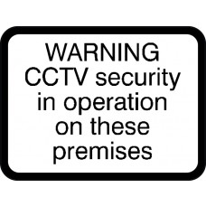 600 x 450mm Dibond 'CCTV security in operation' Road Sign (without channel)