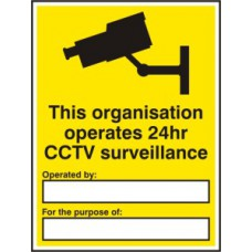 This organisation operates 24 hour CCTV surveillance - RPVC (300 x 400mm)