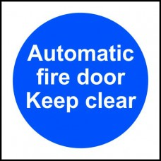 Automatic fire door Keep clear - SAV (150 x 150mm)