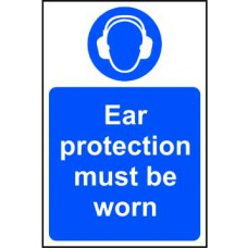 Ear protection must be worn - RPVC (400 x 600mm)