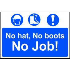 No hat, no boots, no job - PVC (300 x 200mm)