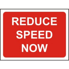1050 x 750mm  Temporary Sign & Frame - Reduce Speed Now