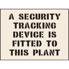 A Security Tracking Device is Fitted to This Plant Stencil (190 x 300mm)