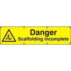 Dannger Scaffolding incomplete - BAN (1200 x 300mm)