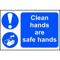 Clean hands are safe hands - PVC (300 x 200mm)