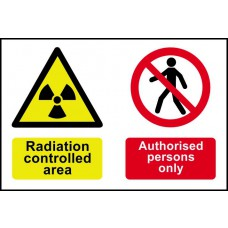 Radiation controlled area Authorised persons only - PVC (300 x 200mm)