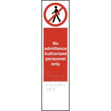 No admittance Authorised personnel only - Taktyle (75 x 300mm)