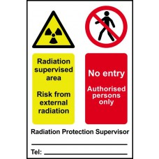 Radiation supervised area No entry Authorised persons only... - PVC (200 x 300mm)