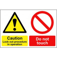 Caution Lockout procedure in operation Do not touch - RPVC (300 x 200mm)