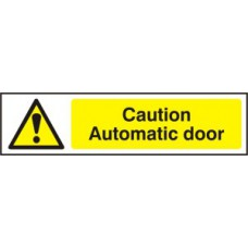 Caution Automatic door - PVC (200 x 50mm)